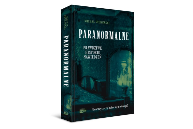 """Książka """"Paranormalne"""" ukazała się nakładem wydawnictwa Znak /materiały prasowe"""
