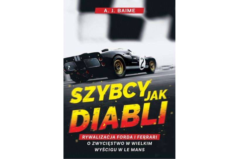 """Książka """"Szybcy jak diabli"""" ukazała się w Polsce nakładem wydawnictwa Znak /materiały prasowe"""