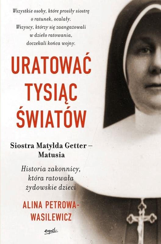 Książka to historia o matce Matyldzie Getter /materiały prasowe /materiały prasowe
