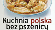 """Kuchnia polska bez pszenicy"""