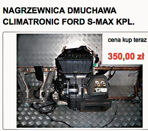 Kupienie używanych części do Forda S-Maxa z automatyczną klimatyzacją nie stanowi problemu. Od ręki dostępne są zarówno pojedyncze elementy, jak i kompletne nagrzewnice. /Motor