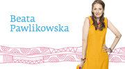 Kurs szczęścia Beaty Pawlikowskiej