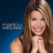 Marilou: -La Fille Qui Chante