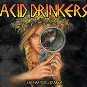 Acid Drinkers: -La Part Du Diable