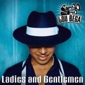 Lou Bega: -Ladies and Gentlemen