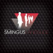 Don't Ask Smingus: -Landside