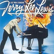 Jerry Lee Lewis: -Last Man Standing The Duets