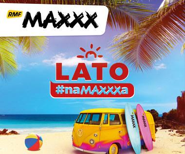 Lato #naMAXXXa 2018