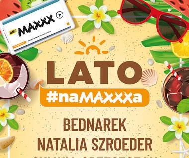 Lato #naMAXXXa 2019