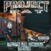 Project Pat: -Layin Da Smack Down