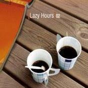 różni wykonawcy: -Lazy Hours Vol. 2