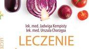Leczenie żywieniem, lek. med. Jadwiga Kempisty, lek. med. Urszula Chorzępa
