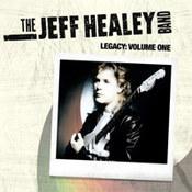 Jeff Healey: -Legacy: Volume One