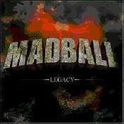 Madball: -Legacy