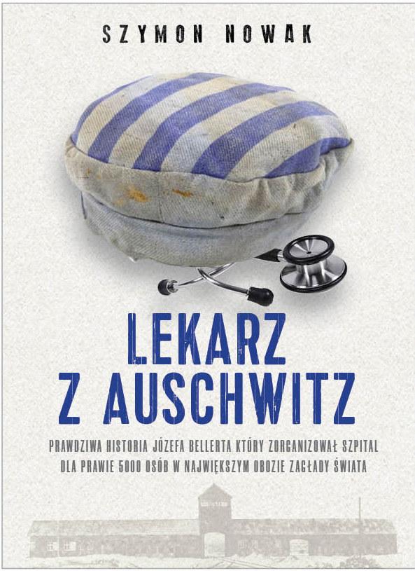 Lekarz z Auschwitz, Szymon Nowak /INTERIA.PL/materiały prasowe