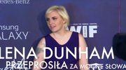 Lena Dunham przeprosiła za mocne słowa