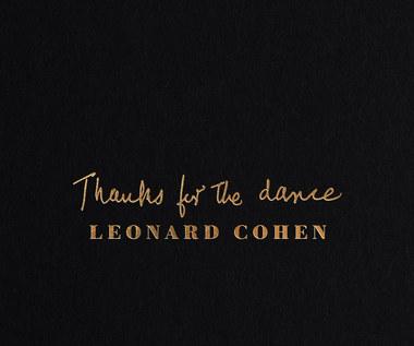 """Leonard Cohen """"Thanks for the Dance"""": To my dziękujemy! [RECENZJA]"""
