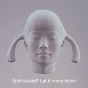 Spiritualized: -Let It Come Down