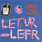 John Frusciante: -Letur-Lefr