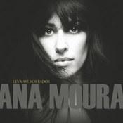 Ana Moura: -Leva-me Aos Fados
