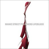 Manic Street Preachers: -LifeBlood