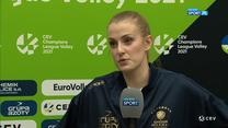 Liga Mistrzyń. Natalia Mędrzyk: Zupełnie inaczej wyobrażałam sobie ten mecz (POLSAT SPORT). Wideo