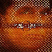 Mike Oldfield: -Light & Shade