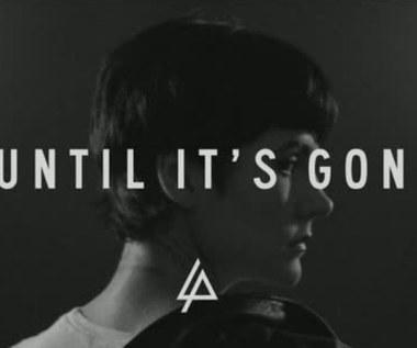 Linkin Park - Until It's Gone