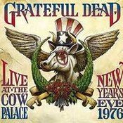 Live At The Cow Palace: New Year's Eve 1976