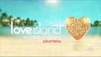 """""""Love Island. Pikanteria"""""""