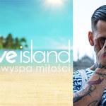 """""""Love Island"""". Wiemy, kim będzie nowy uczestnik! [TYLKO U NAS]"""