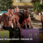 """""""Love Island. Wyspa Miłości"""": Maciek wybrał Oliwię! A to nie wszystko! Cały odcinek 26 online"""