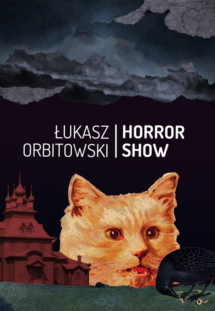 Łukasz Orbitowski - Horror Show: Okładka książki /materiały prasowe