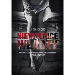 """Lydia Cacho,  """"Niewolnice władzy"""""""