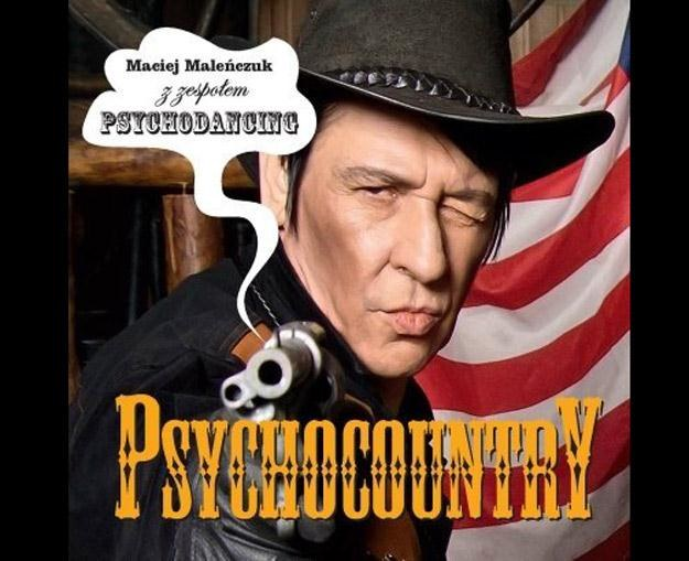 """Maciej Maleńczuk na okładce albumu """"Psychocountry"""" /"""