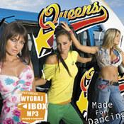 Queens: -Made For Dancing