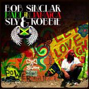 Bob Sinclar: -Made In Jamaica