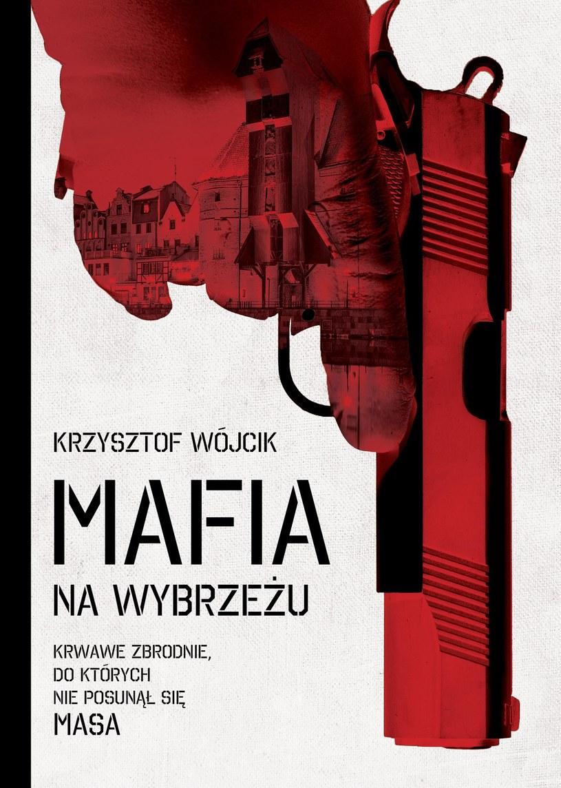 Mafia na Wybrzeżu /materiały prasowe