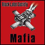 Black Label Society: -Mafia
