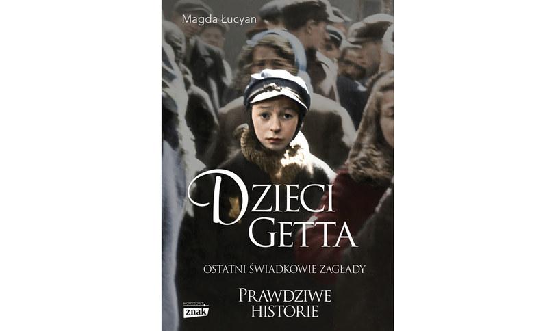 """Magda Łucyan, """"Dzieci getta"""" /materiały prasowe"""