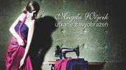Magda Wójcik: Dostałam pełne wsparcie