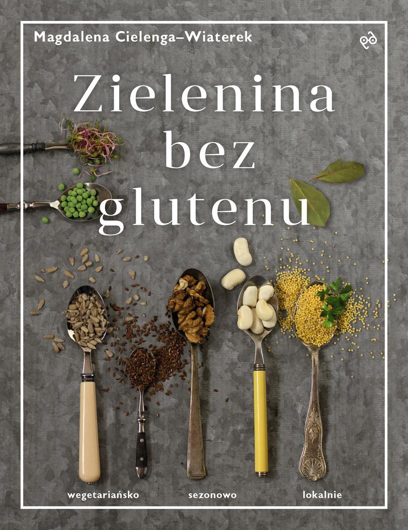 Magdalena Cielenga-Wiaterek, Zielenina bez glutenu /materiały prasowe