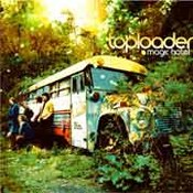 Toploader: -Magic Hotel