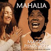 Magda Piskorczyk: -Mahalia