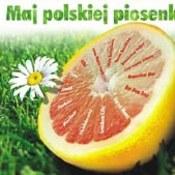różni wykonawcy: -Maj polskiej piosenki