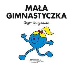 Mała Gimnastyczka, Roger Hargreaves /INTERIA.PL/materiały prasowe