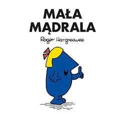 Mała Mądrala, Roger Hargreaves /INTERIA.PL/materiały prasowe