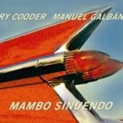 Ry Cooder: -Mambo Sinuendo