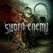 Sworn Enemy: -Maniacal