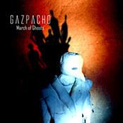 Gazpacho: -March Of Ghosts